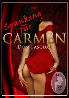 Spanking für Carmen (eBook, PDF) - Don Pascual