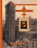 Three New York Dadas and the Blind Man: Marcel Duchamp, Henri-Pierre Roché, Beatrice Wood