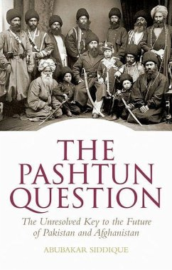 The Pashtun Question - Siddique, Abubakar