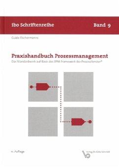 Praxishandbuch Prozessmanagement - Fischermanns, Guido