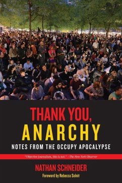 Thank You, Anarchy (eBook, ePUB) - Schneider, Nathan