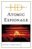 Historical Dictionary of Atomic Espionage (eBook, ePUB)