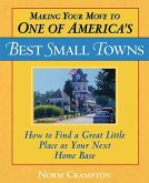 Making Your Move to One of America's Best Small Towns (eBook, ePUB)