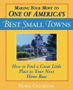 Making Your Move to One of America's Best Small Towns (eBook, ePUB) - Crampton, Norman