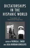 Dictatorships in the Hispanic World (eBook, ePUB)