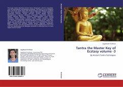 Tantra the Master Key of Ecstasy volume -3 - Krishnan, Jagadeesh