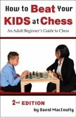 How to Beat Your Kids at Chess (eBook, ePUB)