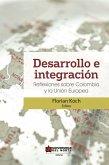 Desarrollo e integración: Reflexiones sobre Colombia y la Unión Europea (eBook, PDF)