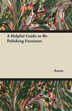 A Helpful Guide to Re-Polishing Furniture