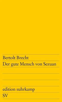 Der gute Mensch von Sezuan (eBook, ePUB) - Brecht, Bertolt