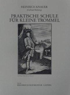 Praktische Schule für Kleine Trommel - Knauer, Heinrich