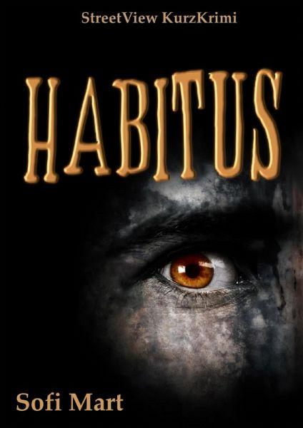 HABITUS (eBook, ePUB) - Mart, Sofi