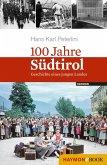 100 Jahre Südtirol (eBook, ePUB)