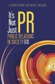 It's Not Just PR (eBook, ePUB)