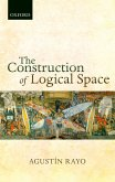 The Construction of Logical Space (eBook, PDF)