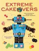 Extreme Cakeovers (eBook, ePUB)
