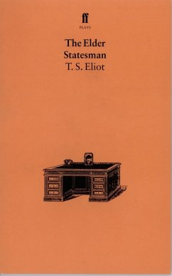 The Elder Statesman (eBook, ePUB) - Eliot, T. S.