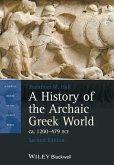 A History of the Archaic Greek World, ca. 1200-479 BCE (eBook, ePUB)
