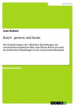 Katyn - gestern und heute