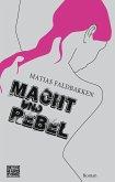 Macht und Rebel (eBook, ePUB)