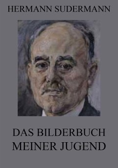 Das Bilderbuch meiner Jugend (eBook, ePUB) - Sudermann, Hermann