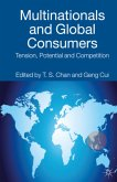 Multinationals and Global Consumers: Tension, Potential and Competition