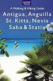 Antigua, Anguilla, St. Kitts, Nevis, Saba & Statia - A Walking & Hiking Guide (eBook, ePUB)