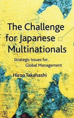 The Challenge for Japanese Multinationals: Strategic Issues for Global Management - Takahashi, H.