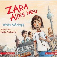 Zara, Band 1: Alles neu (MP3-Download) - Schrimpf, Ulrike