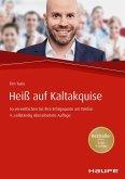 Heiß auf Kaltakquise. (eBook, PDF)