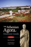 The Athenian Agora: Museum Guide (5th Ed.)