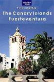 The Canary Islands: Fuerteventura (eBook, ePUB)