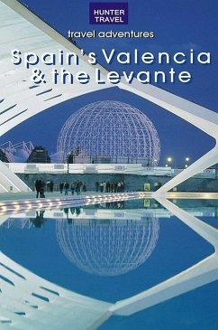 Spain's Valencia & the Levante (eBook, ePUB) - Lipscomb, Kelly