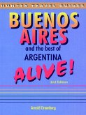 Buenos Aires & the Best of Argentina Alive (eBook, ePUB)