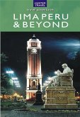 Lima Peru & Beyond (eBook, ePUB)