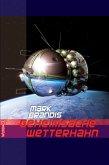 Geheimsache Wetterhahn / Weltraumpartisanen Bd.31