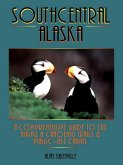 Southcentral Alaska: A Comprehensive Guide to Hiking, Canoeing Trails & Public-Use Cabins (eBook, ePUB)