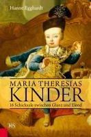 Maria Theresias Kinder (eBook, ePUB) - Egghardt, Hanne