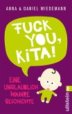 Fuck you, Kita! (eBook, ePUB)