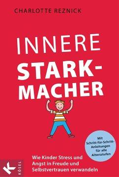 Innere Starkmacher (eBook, ePUB) - Reznick, Charlotte
