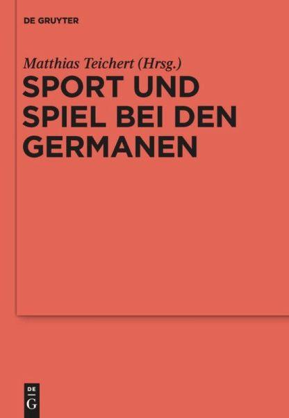 sport und spiel bei den germanen buch. Black Bedroom Furniture Sets. Home Design Ideas