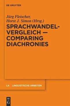 Sprachwandelvergleich - Comparing Diachronies - Fleischer, Jürg;Simon, Horst J.