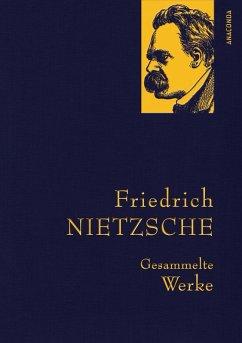Friedrich Nietzsche - Gesammelte Werke (eBook, ePUB) - Nietzsche, Friedrich