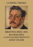 Briefwechsel des bayrischen Landtagsabgeordneten Jozef Filser (eBook, ePUB)