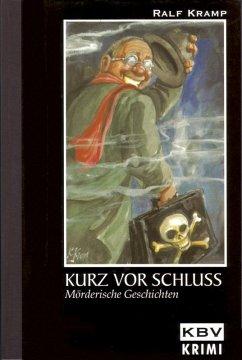 Kurz vor Schluss (eBook, ePUB) - Kramp, Ralf