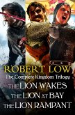 The Complete Kingdom Trilogy: The Lion Wakes, The Lion at Bay, The Lion Rampant (eBook, ePUB)
