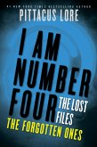 I Am Number Four: The Lost Files: The Forgotten Ones (eBook, ePUB)