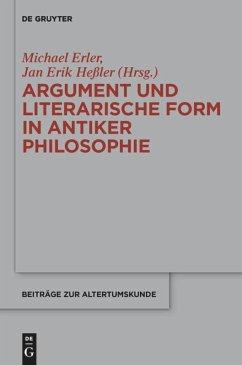 Argument und literarische Form in antiker Philosophie