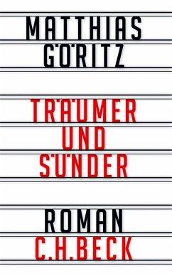 Träumer und Sünder (eBook, ePUB) - Göritz, Matthias