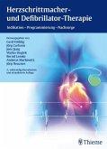 Herzschrittmacher- und Defibrillator-Therapie (eBook, PDF)